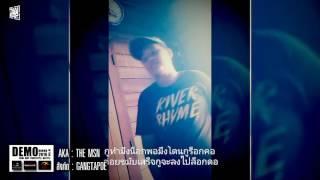 167 - THE MSN รอบ Demo [Thai Rap Freestyle Battle V.10]