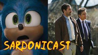 Sardonicast #54: Sonic the Hedgehog, The Meyerowitz Stories