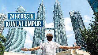 24 Hours in Kuala Lumpur