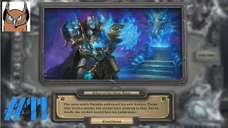 Hearthstone - Knights of the Frozen Throne: Paladin Vs Lich King! (9/9)