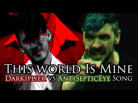 """THIS WORLD IS MINE!"" (Darkiplier vs Antisepticeye Remix) | Song by Endigo"