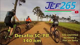 JEF265 | Desafio SC/PR de MTB - 140 km