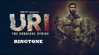 URI The Surgical strike Ringtone | Uri Ringtone Download (download link in description)