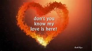 MY LOVE IS HERE - (Jim Brickman / Lyrics)