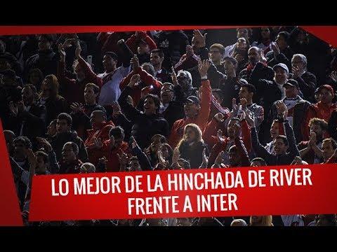 Lo mejor de la hinchada -  River vs. Internacional - Copa Libertadores 2019