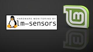 lm-sensors : Monitor CPU temperature & fan speed in Linux Mint (Ubuntu)