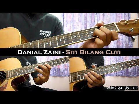 Danial Zaini - Siti Bilang Cuti (Instrumental/Full Acoustic/Guitar Cover)