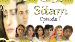 SITAM Episode 1 HD HD TOP PAKISTAN TV DRAMA Nauman Ejaz, Ahsan Khan, Saba Hameed