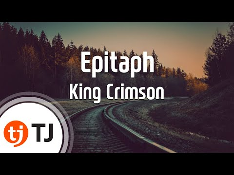 [TJ노래방] Epitaph - King Crimson (Epitaph - King Crimson) / TJ Karaoke