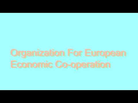 How to Pronounce Organization For European Economic Co-operation