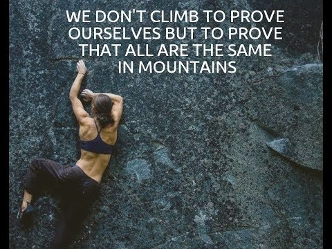 Being strong, being daring, being climbers