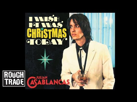 Julian Casablancas - I Wish It Was Christmas Today - YouTube