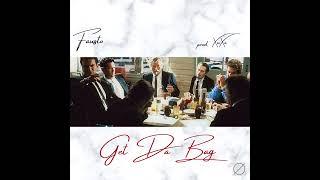 FAUSTO - Get Da Bag (Prod. XuXa)