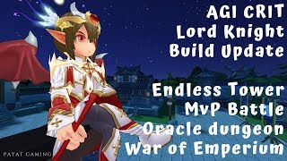 AGI Crit Lord Knight Build Update: ET, Oracle, MVP Battle, and WoE