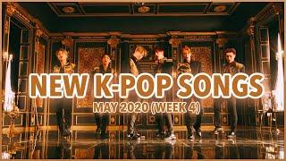NEW K-POP SONGS | MAY 2020 (WEEK 4)