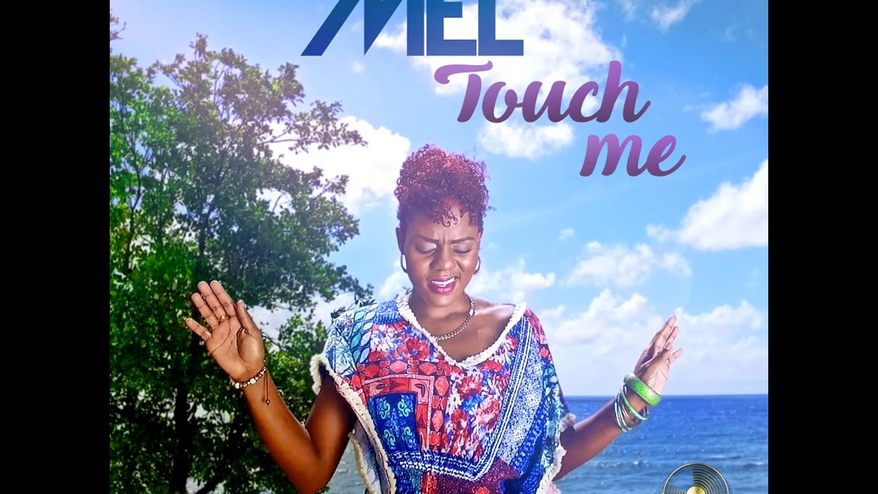 Mel Touch Me Youtube