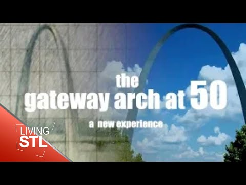 Living St. Louis   June 25, 2018   The Gateway Arch at 50: A Living St. Louis Special
