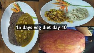 15 days veg diet day 10, fast weight loss veg diet, low carb veg diet, veg diet food idea