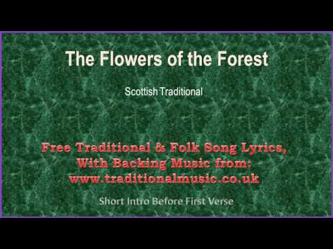 The Flowers Of The Forest(Best Version) - Song Lyrics & Music