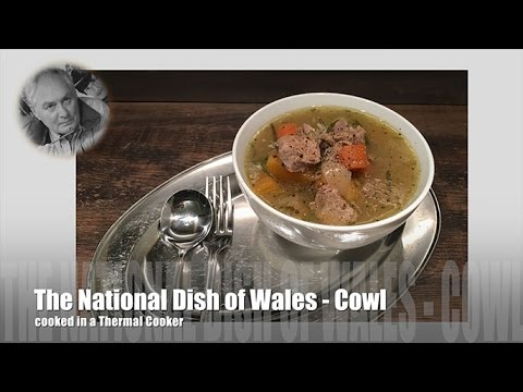 Cawl Recipe - the National Dish of Wales