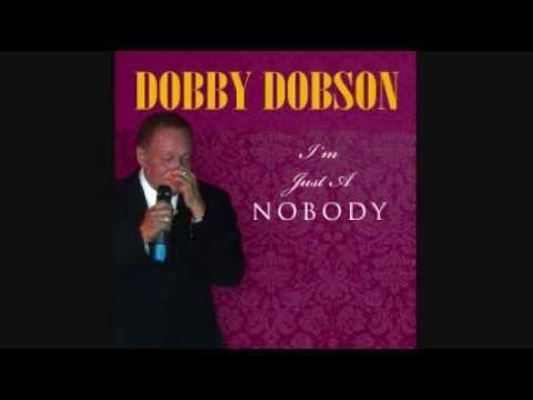 Dobby Dobson - I Am Just A Nobody