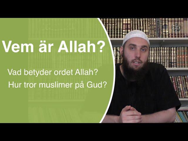 Vem är Allah? | Shaykh Abdullah as-Sueidi