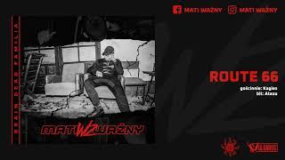 Mati Ważny - [04/12] - Route 66 feat. Kagies   prod. Atezu