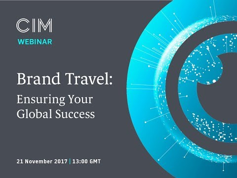 CIM Key Insights Webinar - Brand Travel: Ensuring your global success