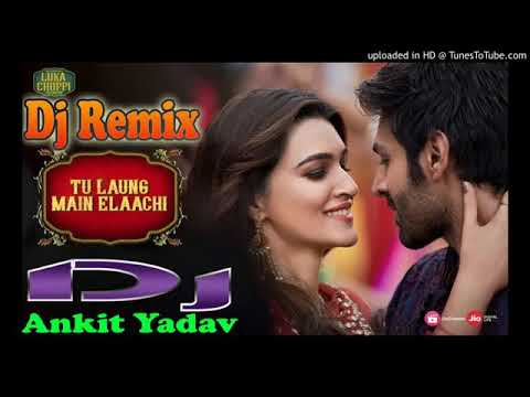Tu Long Mai Lachi DJ Remix Song Ll Mix By Mix By Best DJ Song By Adarsh Chaurasia  Ll