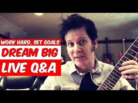 Work hard, set goals & dream big - LIVE Q&A