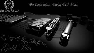 The Kingsnakes - Diving Duck Blues - (BluesMen Channel Music) - BLUES & ROCK