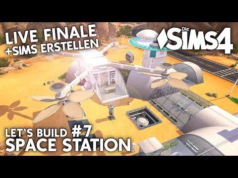 LIVE Finale | Die Sims 4 Space Station bauen + Sims erstellen