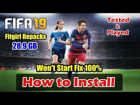 How to Install FIFA 19 Fitgirl Repacks (Monkey Repack) | Won't Start Fix  100%
