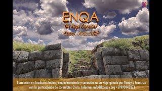 Baixar Enqawan Purisunchis, Caminemos el Cusco de forma sagrada. Viaje Enqa 2018.