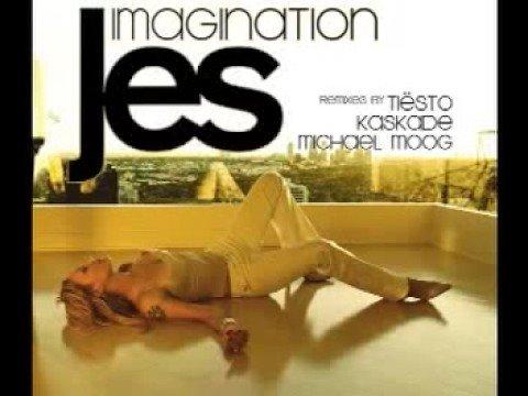 Jes - Imagination (Tiesto Remix)