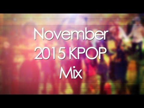 November 2015 KPOP Mix