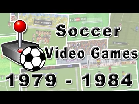 Soccer Video Games: History Of 1979  1984