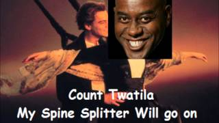 Count Twatila - Spine Splitter lives on [SINGLE]