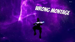 WRONG (Fortnite Montage)