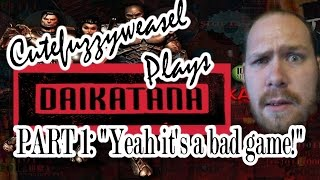 "Cutefuzzyeasel Plays: Daikatana Part 1 ""Yeah it"