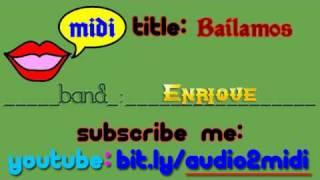 Enrique - Bailamos - Instrumental [MIDI]