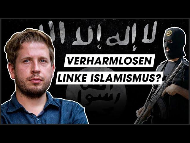 Verharmlosen Linke Islamismus?
