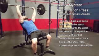 1 & 1/4 Myotatic Incline Bench Press