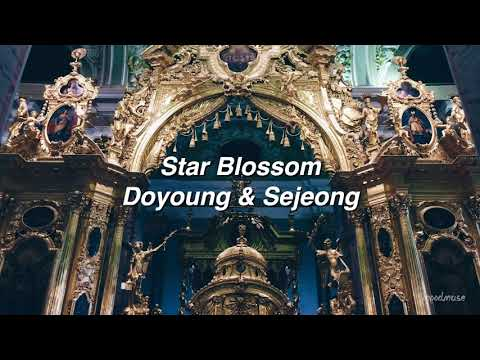 Star Blossom By Doyoung & Sejeong If You're In A Cathedral. [ACAPELLA]
