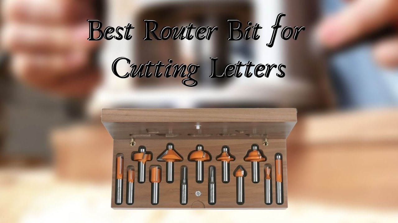 Download Best Router Bit for Cutting Letters - Top 5 Router Bit