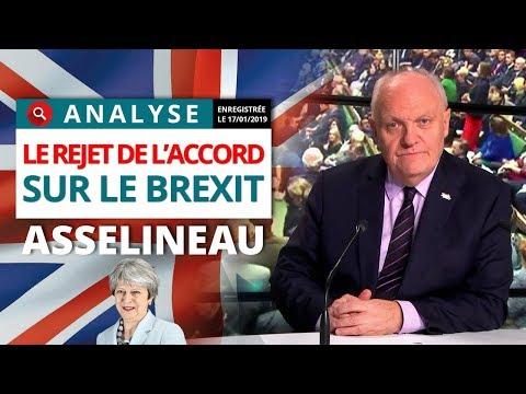 Le rejet du projet d'accord sur le Brexit - Analyse de François Asselineau