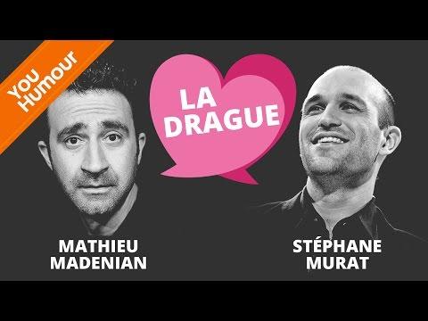 MATHIEU MADENIAN & S.MURAT - Comment draguer