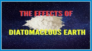 The Effects of Diatomaceous Earth-Should You Take It?