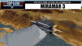 Top Gun: Fire at Will - Miramar 3