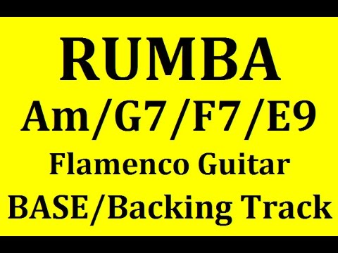 ✔▶BACKING TRACK FLAMENCO RUMBA Am / G7 / F7 / E9✔ EXCELLENT FOR SCALE PRACTICE